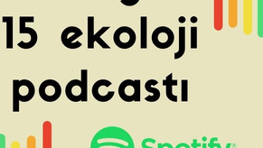 Sevdiğim Ekoloji Podcastları