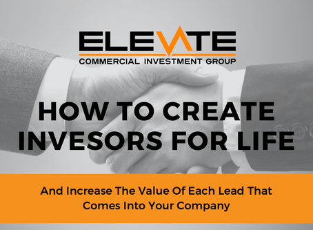 HOW TO CREATE INVESTORS FOR LIFE