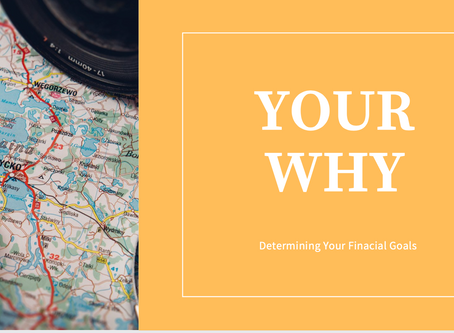 Your Why and Determining Your Financial Goals