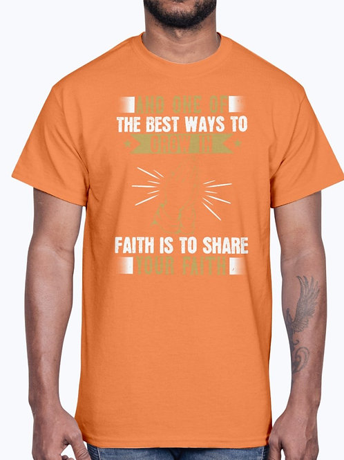 And One of the Best Ways to Grow in Faith Is to Share Your Faith-  Christian