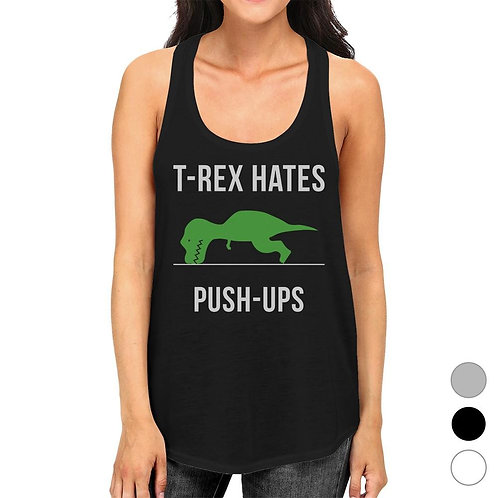 T-Rex Push Ups Womens Fashion Lightweight Workout Tank Top for Her