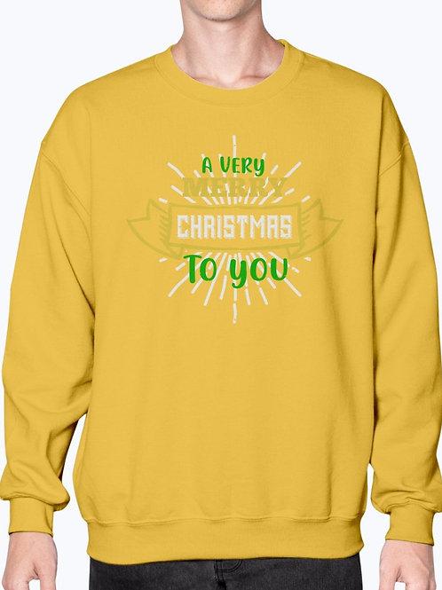A Very Merry Christmas to You - Christmas  - Sweatshirt - Crew