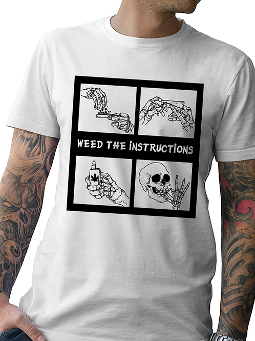 "New Men's ""Weed the Instructions""  Tee Collab by  Tatdaddy X Cheefin"