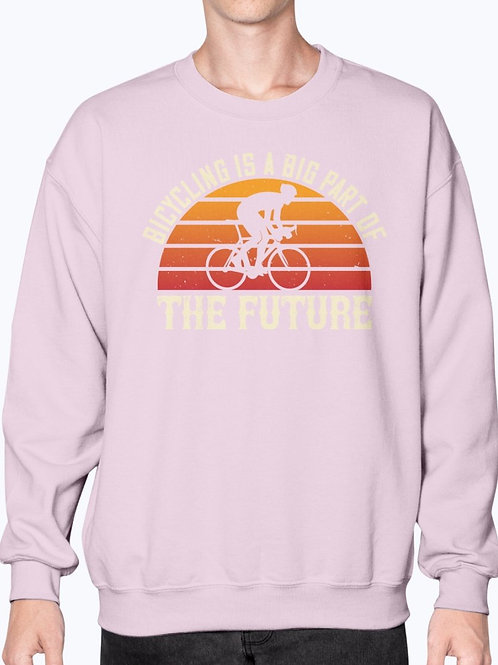 Bicycling Is a Big Part of the Future -  Bicycle  - Sweatshirt - Crew