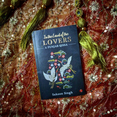 In the Land of the Lovers : A Punjab Qissa