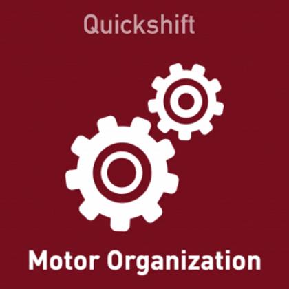 Quickshift Motor Organization