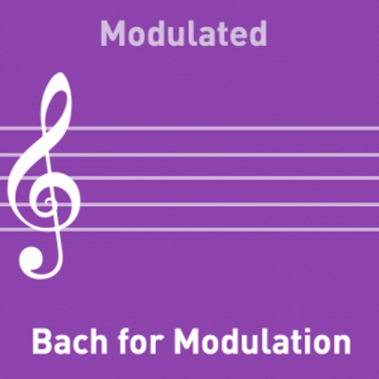 Bach for Modulation  Modified