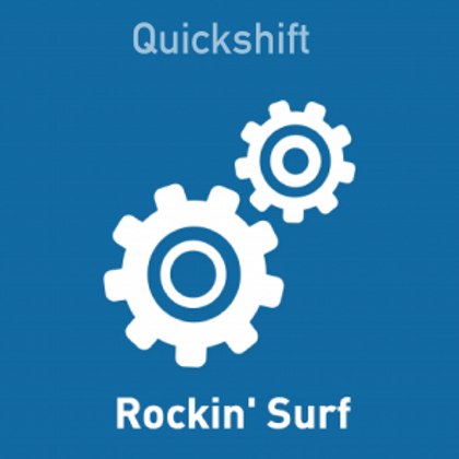 Quickshift Rockin Surf