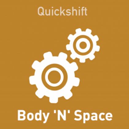Quickshift Sensory Enhancement/ Quickshift Body 'N' Space
