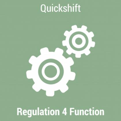 Quickshift - Regulation 4 Function