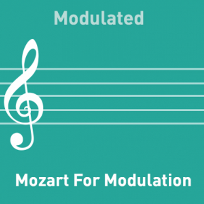 Mozart for Modulation  Modified
