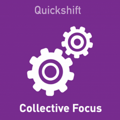 Quickshift collective Focus