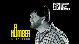 """Teaser for """"A Number"""" at Raleigh Little Theatre"""