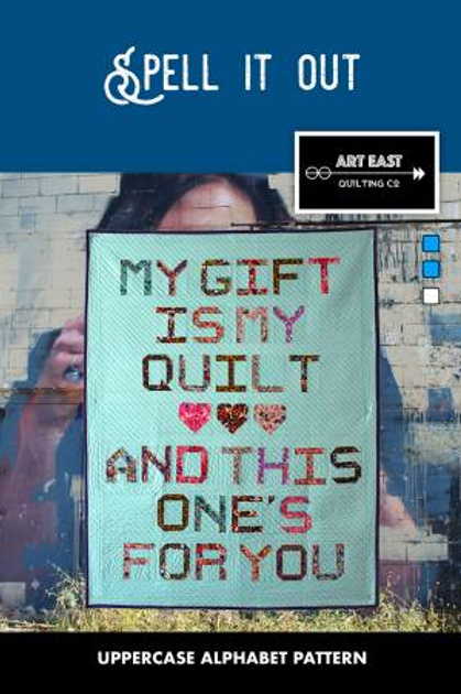 Spell It Out by Art East Quilting Co