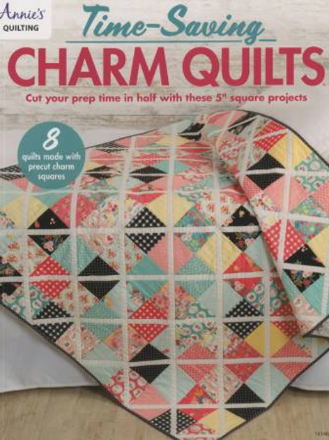 Time Saving Charm Quilts  by Annies Quilting