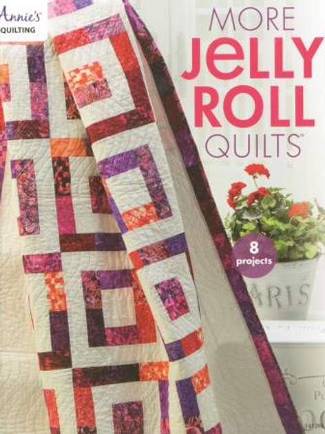 More Jelly Roll Quilts by Annies Quilting