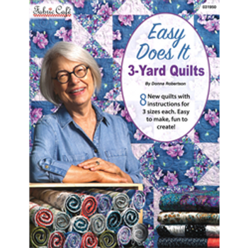 Easy Does It, 3-Yard Quilts by Fabric Cafe