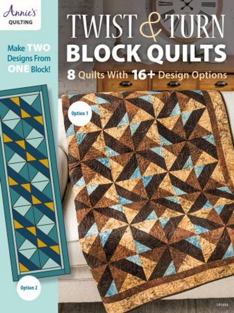 Twist & Turn Block Quilts by Annie's Quilting