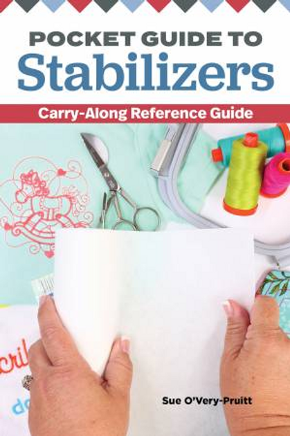 Pocket Guide to Stabilizers by Sue O'Very -Pruitt