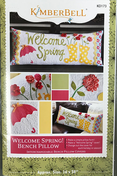 Welcome Spring Bench Pillow by KimberBell