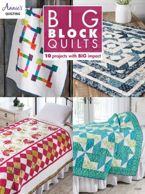 Big Block Quilts by Annies Quilting