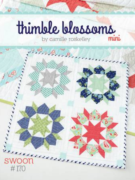 Mini Swoon by Thimble Blossoms(Camille Roskelley)