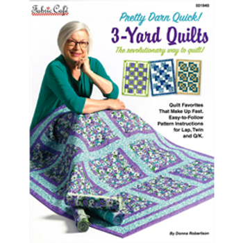 Pretty Darn Quick! 3-Yard Quilts by Fabric Cafe