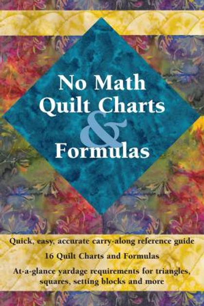 No Math Quilt Chart Formulas by Landauer Publishing