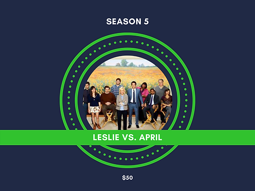 LESLIE VS. APRIL