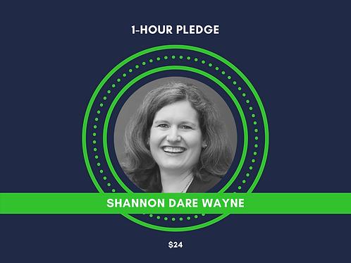 Make a Pledge for Shannon Dare Wayne