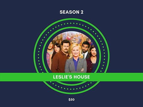 LESLIE'S HOUSE
