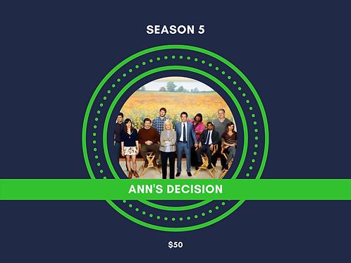 ANN'S DECISION