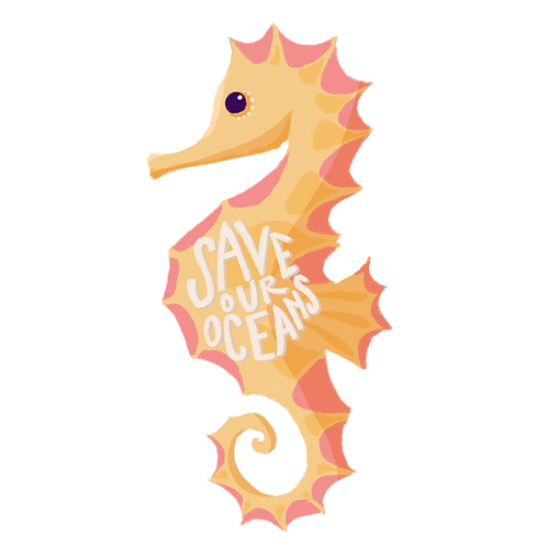 """""""Save Our Oceans"""" SeaHorse"""