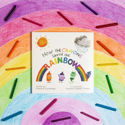 How the Crayons Saved the Rainbow ISBN 9781510705838