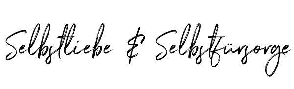 Selbstliebe_&_Selbstfürsorge.jpg