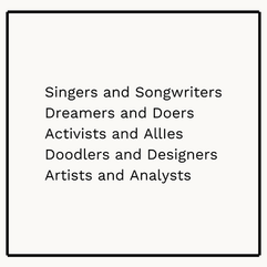 Singers and songwriters Dreamers and doe