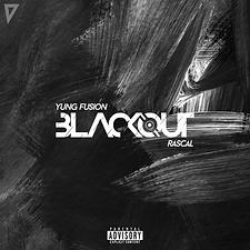 Yung Fusion & Rascal - Blackout.png