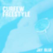 Jay Blue - Curfew Freestyle (Artwork)).p