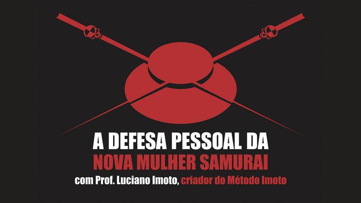 A defesa Pessoal da Nova Mulher Samurai