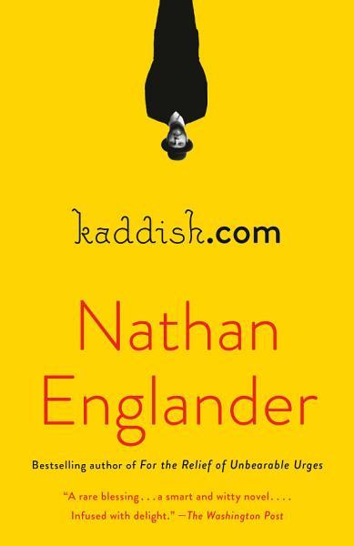 Book Club: kaddish.com by Nathan Englander 3/21/21, 9:30 a.m.