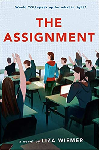 Author Talk with Liza Wiemer (The Assignment), 4/11/21, 4 pm on Zoom