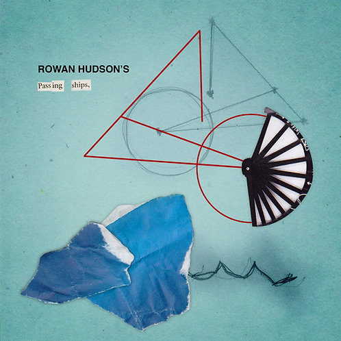 Rowan Hudson's Passing Ships - Digipak CD