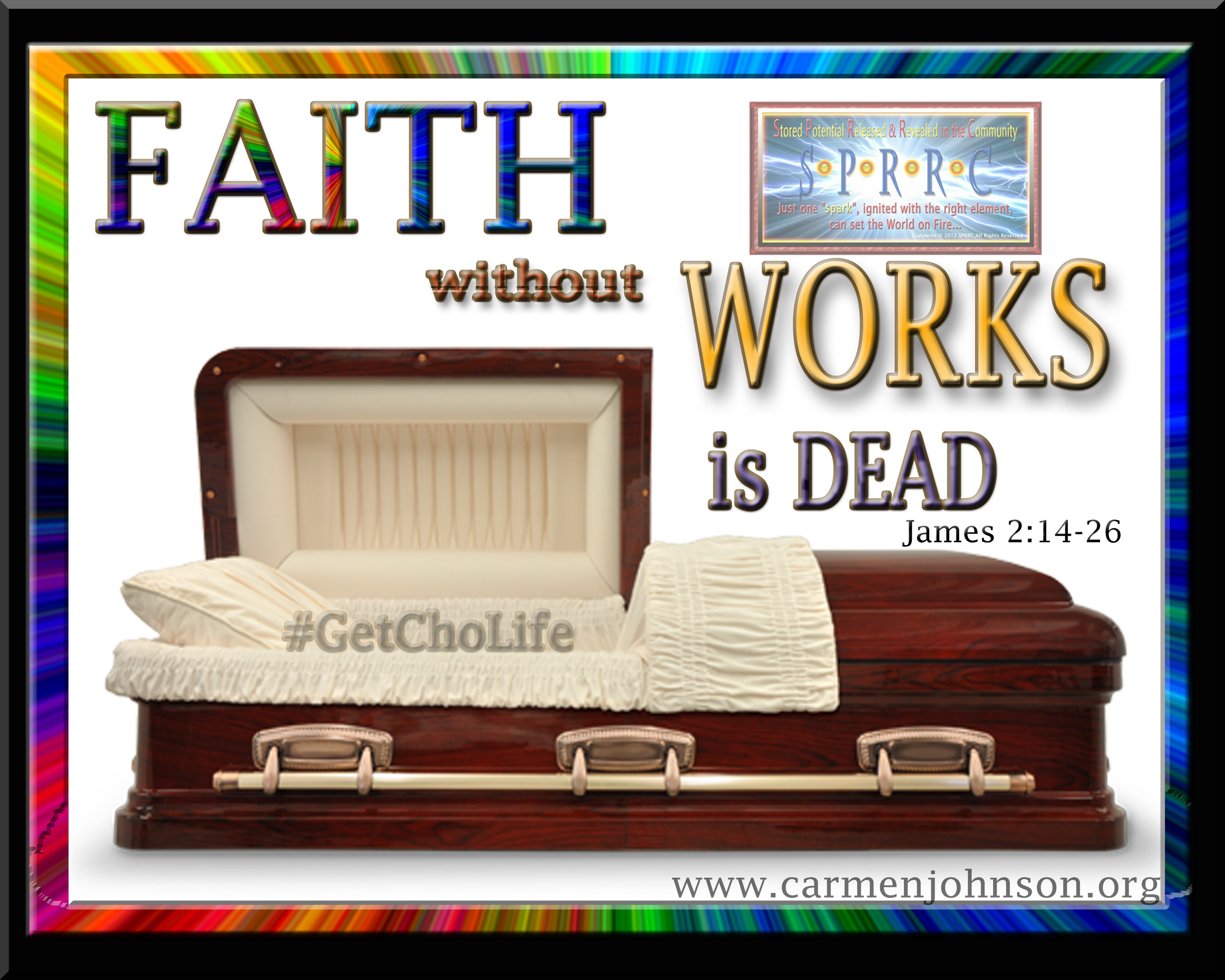 Faith Without Works...