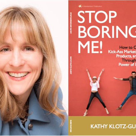 Ep. 46: How to Use Comedy in Your Storytelling with Kathy Klotz-Guest