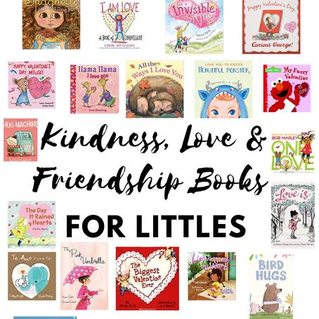 Kindness, Love & Friendship Books for Littles