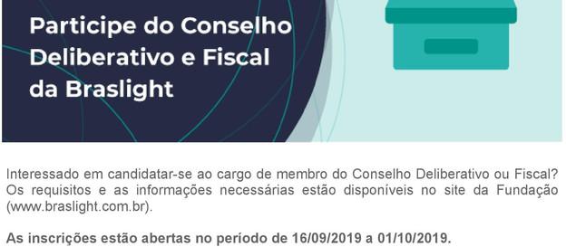 Eleições 2019 - Faça parte do Conselho Deliberativo e Fiscal da Braslight.