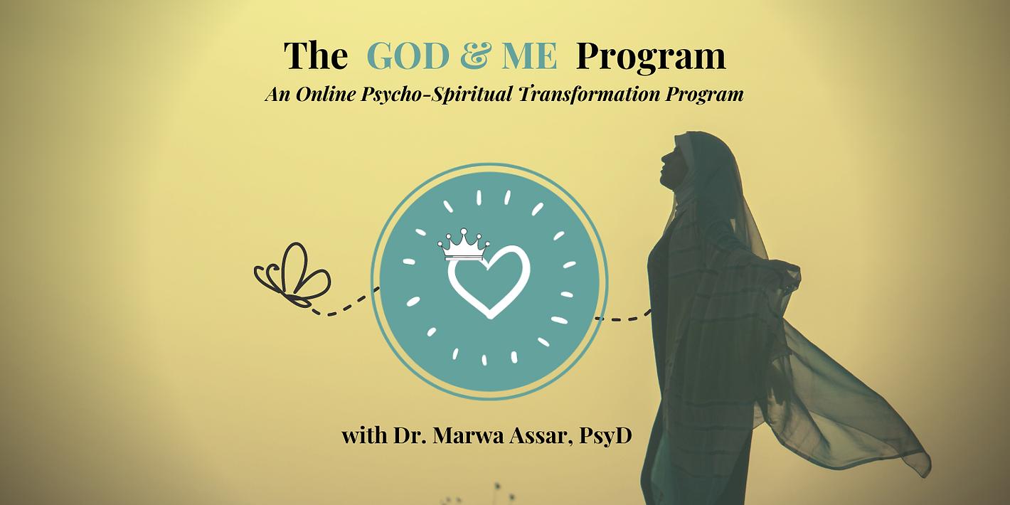 The GOD & ME Psycho-Spiritual Transforma