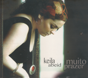 """""""Muito Prazer"""" - Keila Abeid (2012)"""