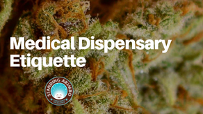 Medical Dispensary Etiquette
