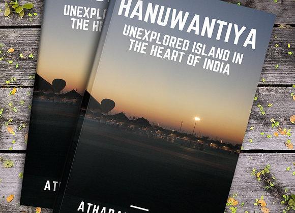Hanuwantiya - Unexplored Island in the Heart of India